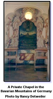 A private chapel in the Bavarian Mountains of Germany by Nancy Detweiler